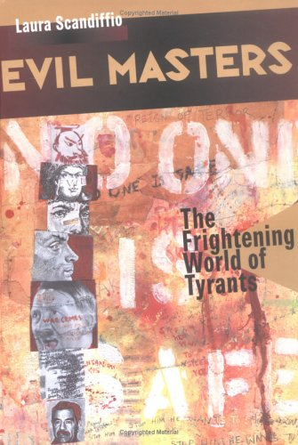 9781550378955: Evil Masters: The Frightening World of Tyrants