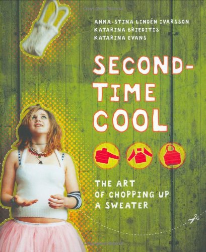 Second-time Cool: The Art of Chopping Up a Sweater