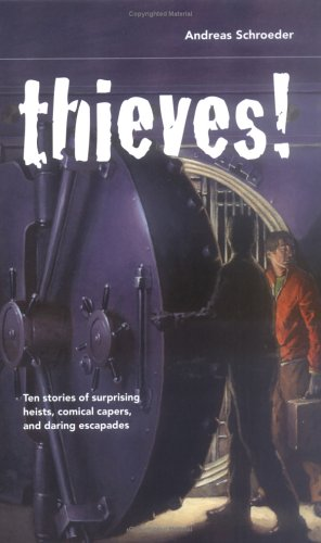 9781550379334: Thieves! (True Stories from the Edge)