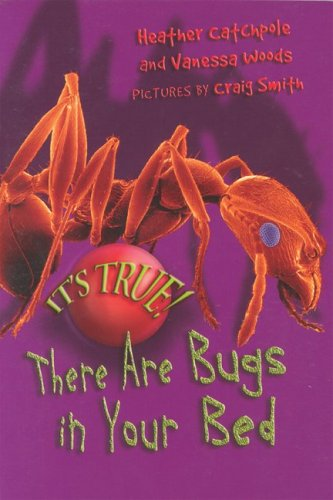 9781550379501: It's True! There are Bugs in Your Bed