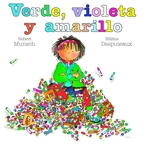 Verde, Violeta y Amarillo (Spanish Edition) (1550379712) by Robert Munsch