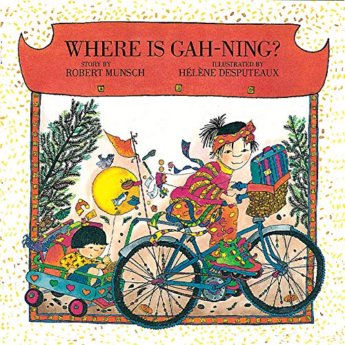9781550379822: Where is Gah-Ning? (Munsch for Kids)