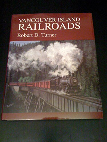 9781550390834: Vancouver Island Railroads