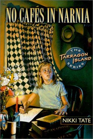 9781550391077: No Cafés in Narnia (Tarragon Island Series)