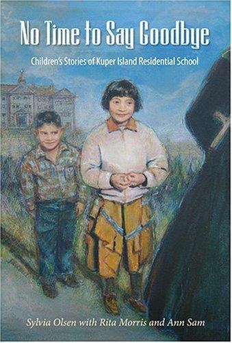 No Time to Say Goodbye: Children's Stories: Sylvia Olsen