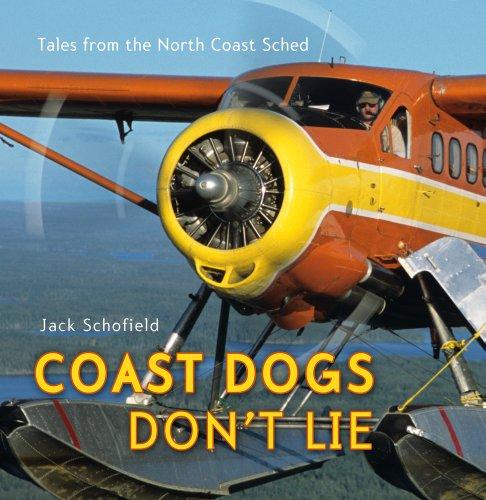 Coast Dogs Don't Lie: Schofield, Jack