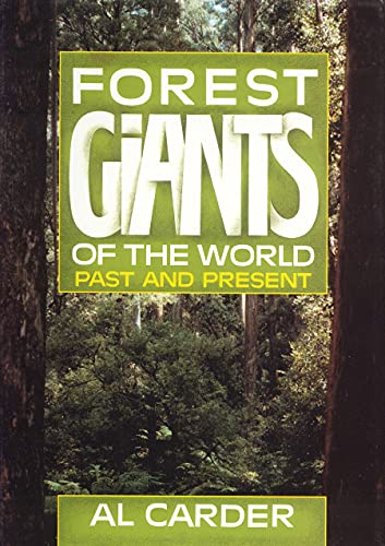 9781550410907: Forest Giants of the World: Past and Present