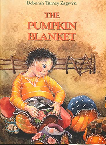 9781550410976: The Pumpkin Blanket