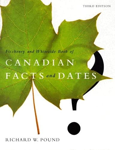 9781550411713: Fitzhenry & Whiteside Book Of Canadian Facts And Dates