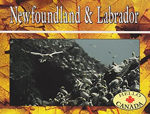 9781550412611: Newfoundland and Labrador (Hello Canada)
