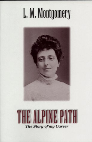 9781550412949: The Alpine Path: The Story of My Career