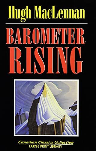 Barometer Rising (Canadian Literary Classics Large Print: Hugh MacLennan