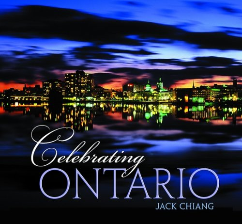 Celebrating Ontario: Kingston Edition: Chiang, Jack