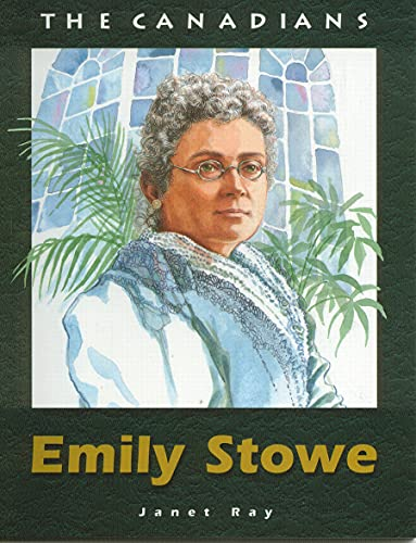 Emily Stowe (The Canadians): Janet Ray