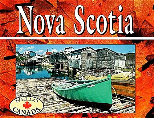 9781550414400: Nova Scotia: Revised (Hello Canada)