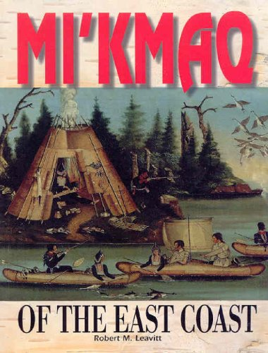 9781550414691: Mi'Kmaq Of The East Coast (First Nations)