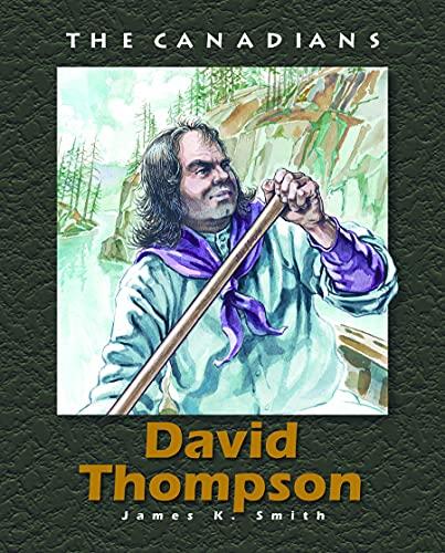 9781550414936: David Thompson (The Canadians)