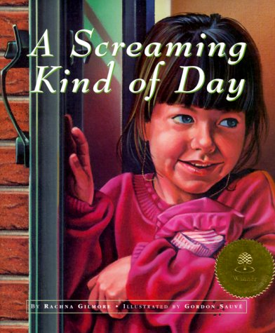 9781550415148: A Screaming Kind of Day