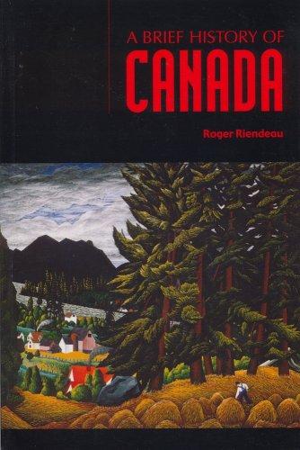9781550415544: A Brief History of Canada
