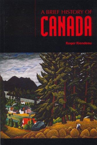 9781550415551: Brief History of Canada