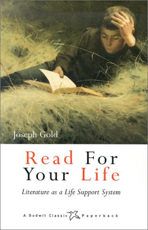 9781550416251: Read For Your Life: Literature as a Life Support System