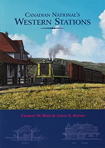 9781550416329: Canadian National's Western Stations