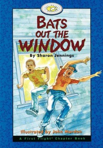 Bats Out the Window (A First Flight: Sharon Jennings Maureen