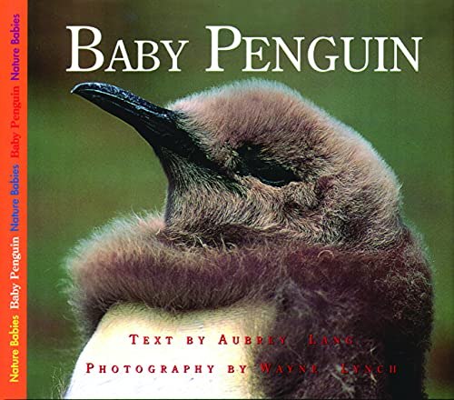 9781550416930: Baby Penguin (Nature Babies)