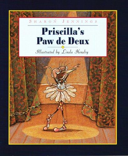 Priscilla's Paw de Deux (1550417207) by Jennings Maureen Luke Luke Luke L A Maureen Peter Gary Gary Gary Gary Gary Gary Gary, Sharon; Hendry, Linda