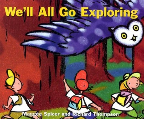 9781550417326: We'll All Go Exploring