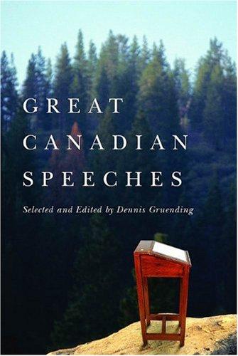 Great Canadian Speeches: Gruending, Dennis (Ed)