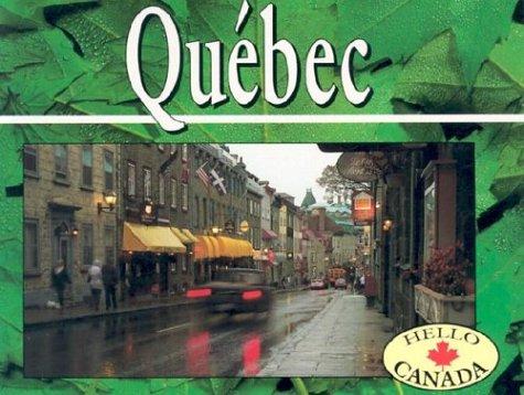 Quebec: Revised (Hello Canada): Janice Hamilton