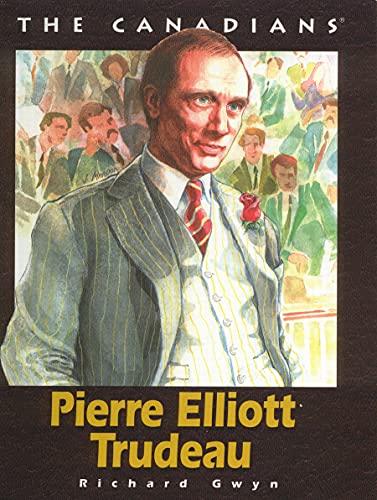 Pierre Elliott Trudeau (Canadians): Gwyn, Richard