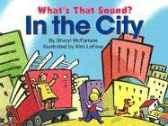 9781550418125: What's That Sound? in the City