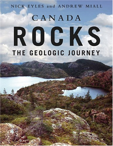 9781550418606: Canada Rocks: The Geologic Journey