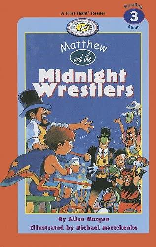 9781550419153: Matthew and the Midnight Wrestlers (First Flight Level 3)