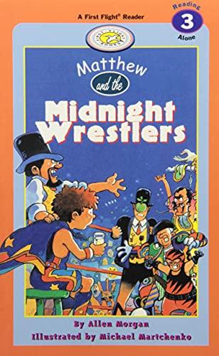 9781550419160: Matthew and the Midnight Wrestlers (First Flight Level 3)