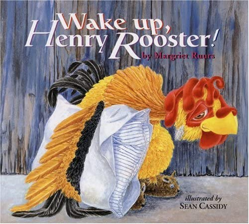 9781550419528: Wake Up, Henry Rooster!