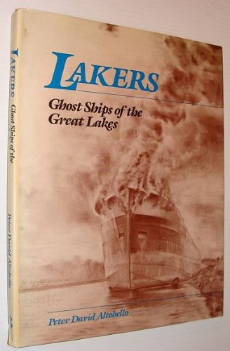 Lakers : Ghost Ships of the Great Lakes: Altobello, Peter David