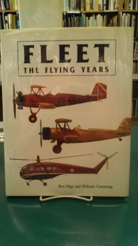 Fleet: The Flying Years: Page, R. D.;Cumming, William