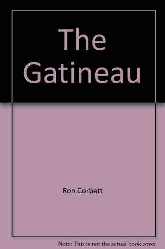 The / La Gatineau: Ron Corbett
