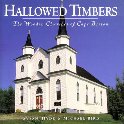 Hallowed Timbers: The Wooden Churches of Cape: Hyde, Susan, Bird,