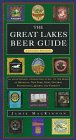 9781550462098: The Great Lakes Beer Guide: Eastern Region (Locally Brewed)