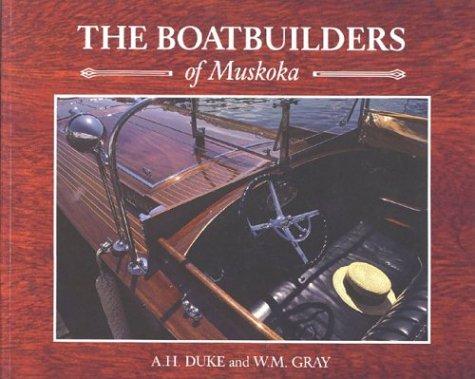 9781550462104: The Boatbuilders of Muskoka