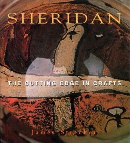 Sheridan: The Cutting Edge in Crafts (Signed copy)
