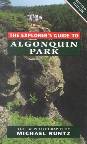 9781550463194: The Explorer's Guide to Algonquin Park