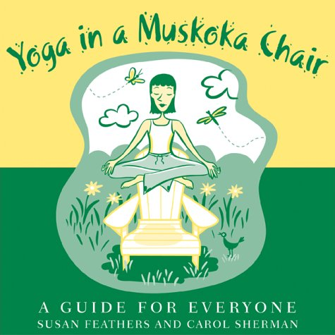 Yoga in an Muskoka Chair