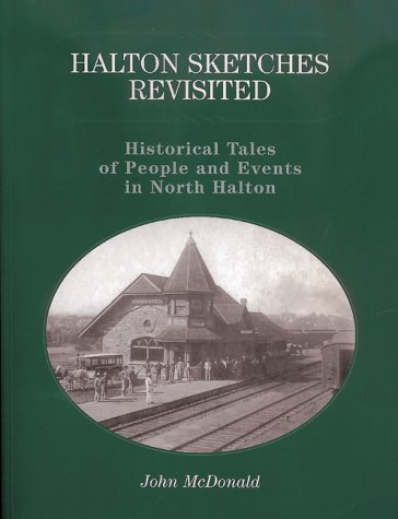 Halton Sketches Revisited: Historical Tales of People: John McDonald