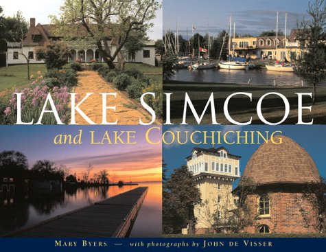 Lake Simcoe and Lake Couchiching: Byers, Mary