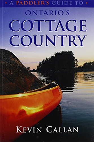 9781550463835: A Paddler's Guide to Ontario's Cottage Country